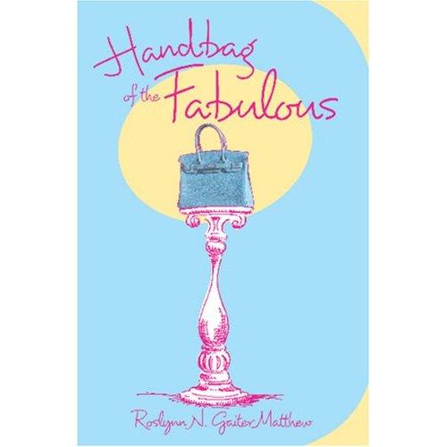 Handbag of the Fabulous